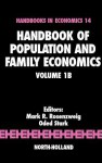 Handbook of Population and Family Economics Volume 1B - Mark R. Rosenzweig, O. Stark