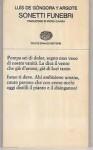 Sonetti funebri e altre composizioni - Luis de Góngora y Argote, Piero Chiara, Jorge Guillén