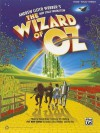 The Wizard of Oz -- Selections from Andrew Lloyd Webber's New Stage Production: Piano/Vocal/Guitar - Alfred A. Knopf Publishing Company, Andrew Lloyd Webber, E.Y. Harburg