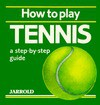 How to Play Tennis - Mike Shaw