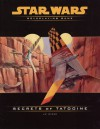 Secrets of Tatooine (Star Wars Roleplaying Game) - J.D. Wiker