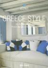 Greece Style: Exteriors, Interiors, Details - Taschen, Christiane Reiter, Barbara Stoeltie, Taschen