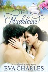 Petite Madeleine: Drew's Story (Meadows Shore Book 3) - Eva Charles