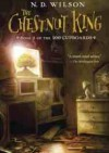 The chestnut king - Nathan David Wilson