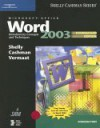 Microsoft Office Word 2003: Introductory Concepts And Techniques - Gary B. Shelly, Thomas J. Cashman, Misty E. Vermaat