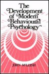 The Development Of Modern Behavioural Psychology - John Mcleish
