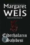 Ejderhaların Sahibesi (Dragonvarld, #1) - Margaret Weis, Kerem Işık