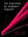 The Evolution Of Economic Thought - Stanley L. Brue