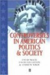 Controversies in American Politics and Societ - David H. McKay, David Houghton, Andrew Wroe