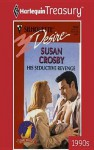 His Seductive Revenge - Susan Crosby