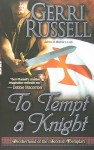 To Tempt a Knight - Gerri Russell