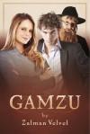 Gamzu - Zalman Velvel