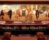 Murals of New York City: The Best of New York's Public Paintings from Bemelmans to Parrish - Glenn Palmer-Smith, Joshua McHugh, Graydon Carter