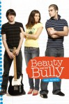 Beauty and the Bully - Andy Behrens
