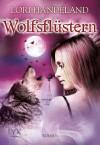 Wolfsflüstern (Nightcreature, #11) - Lori Handeland, Patricia Woityneck