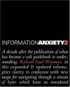 Information Anxiety 2 (Hayden/Que) - Richard Saul Wurman, David Sume, Loring Leifer, Karen Whitehouse
