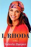 I, Rhoda - Valerie Harper, Ivy Pochoda