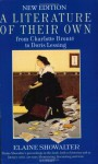 A Literature Of Their Own: British Women Novelists From Brontë To Lessing - Elaine Showalter