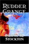 Rudder Grange - Frank R. Stockton