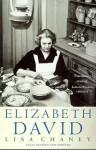 Elizabeth David - Lisa Chaney
