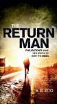 The Return Man - V.M. Zito