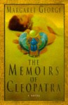 The Memoirs of Cleopatra - Margaret George, Donada Peters