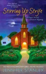Stirring Up Strife: A Hope Street Church Mystery (Hope Street Church Mysteries) - Jennifer Stanley