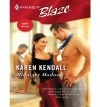 Midnight Madness (After Hours #2) (Harlequin Blaze #252) - Karen Kendall