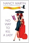No Way to Kill a Lady - Nancy Martin