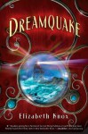 Dreamquake: Book Two of the Dreamhunter Duet - Elizabeth Knox