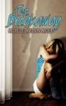 The Breakaway - Michelle D. Argyle