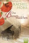 Das Bienenmädchen - Rachel Hore, Arno Hoven