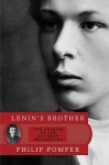Lenin's Brother: The Origins of the October Revolution - Philip Pomper