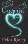 Charmed (Nether-Netherland #1) - Erica Ridley