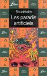 Les paradis artificiels - Charles Baudelaire