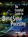 The Essential Guide to Digital Signal Processing - Richard Lyons