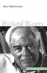 Richard Rorty - Alan R. Malachowski