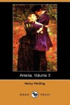 Amelia, Volume 3 - George Saintsbury, Henry Fielding