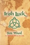 Irish Luck - Jim Ward