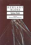 Szklany klosz - Sylvia Plath