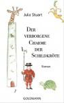 Der verborgene Charme der Schildkröte: Roman (German Edition) - Julia Stuart, Claudia Franz