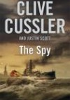 The Spy - Clive Cussler