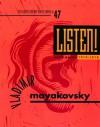 Listen! - Vladimir Mayakovsky, Maria Enzensberger