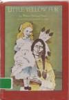 Little Yellow Fur (Break-of-Day book) - Wilma Pitchford Hays