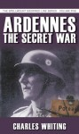 Ardennessecret War - Charles Whiting