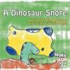 A Dinosaur Snore - Kim Robinson, Nicole Mauck