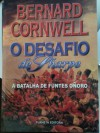 O Desafio de Sharpe (Sharpe, #12) - Bernard Cornwell