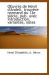 OEuvres de Henri d'Andeli, trouvère normand du 13e siècle, pub. avec introduction, variantes, notes (French Edition) - Henri D'Andelith, A. Héron
