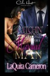 Catchin Feelings For A Married Man (Volume 1) - LaQuita Cameron