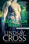 Redemption River: Men of Mercy, Book 1 - Lindsay Cross, Elle James